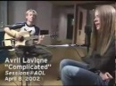 Avril Lavigne - Live @ AOL Sessions (08.04.2002 )