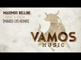 Maximus Bellini - I Want A Freak (Marco Lys Remix)