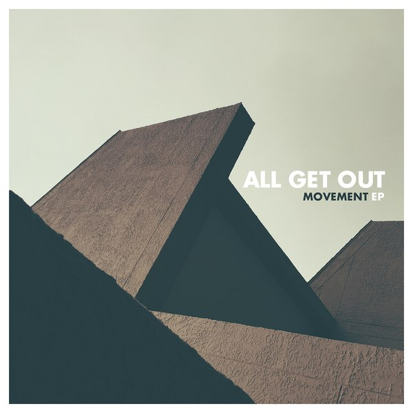 All Get Out - Movement [EP] (2015)