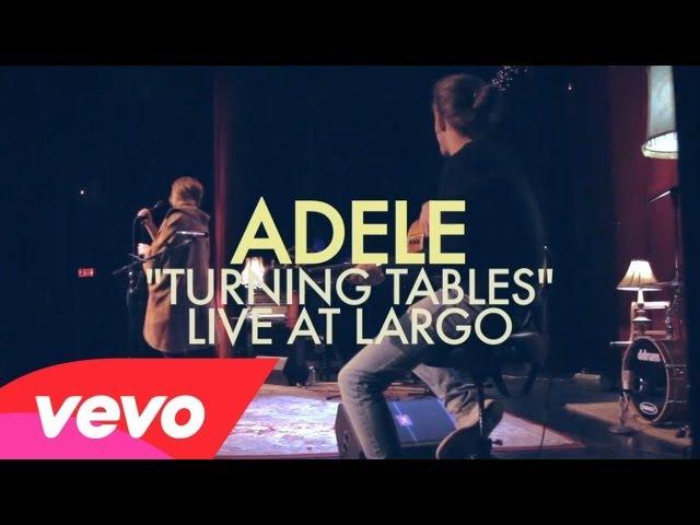 Adele - Turning Tables (Live at Largo)