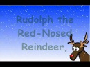 Rudolph the Red Nosed Reindeer with Lyrics
