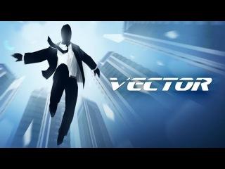 "Игра ""Vector""| Первая онлайн игра про Паркур"