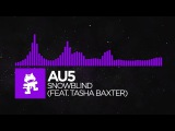 Dubstep - Au5 - Snowblind (feat. Tasha Baxter) Monstercat Release
