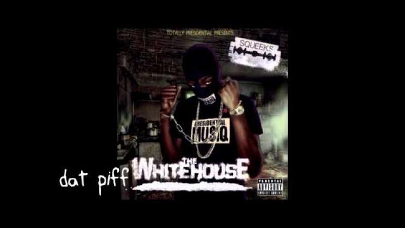 Squeeks - The Whitehouse Full Mixtape [2015]