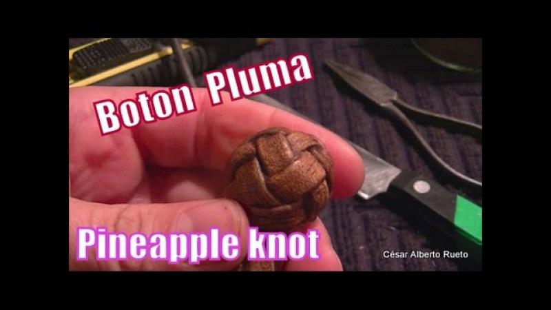 Botón de 4 Pluma(Pineapple knot) El Rincón del Soguero