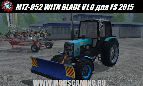 Farming Simulator 2015 download mod tractor MTZ-952 WITH BLADE V1.0