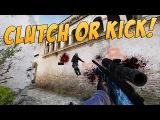 CS:GO - Clutch or Kick! #26