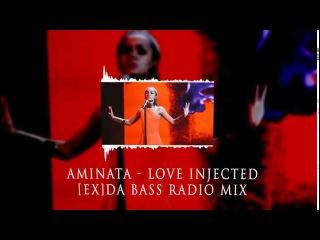 EUROVISION 2015: Aminata - Love Injected ([Ex] da Bass Radio Mix)