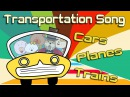 Transportation Song Transportation for kids The Singing Walrus