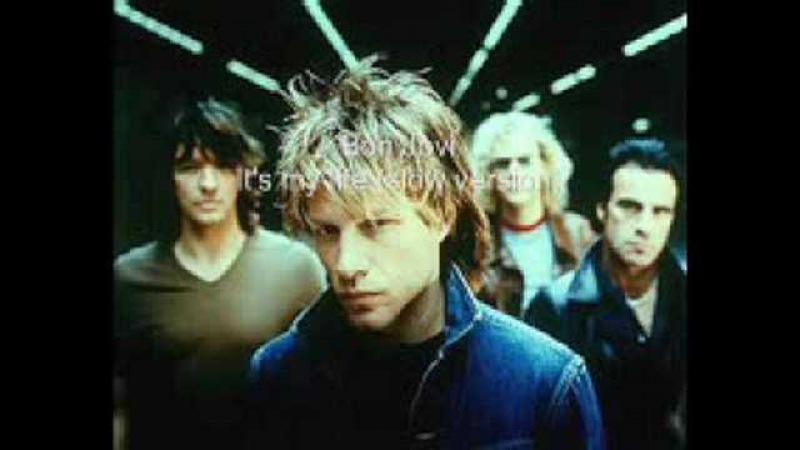 Bon Jovi : It's My Life (slow version)