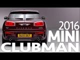 ► 2016 Mini Clubman - Interior and Exterior walkaround