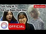 [ENG]Korean girls reaction to  Em Của Ngày Hôm Qua - Sơn Tùng MTP  M/V [KOREAN VILLAGE]