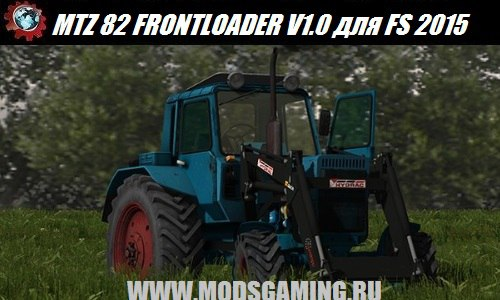 Farming Simulator 2015 download mod tractor MTZ 82 FRONTLOADER V1.0