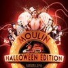Moulin Rouge - Halloween Ed. by #GLLNT