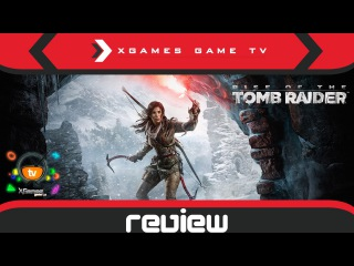 Обзор Rise of the Tomb Raider Review