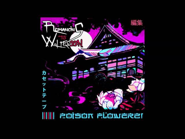 ROMANCING TH3 WOLF QU33N POISON FLOWERZ! [ Full Tape ]