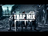 Trap Mix MarchFebruary 2016 - The Best Of Trap Music 1 Hour