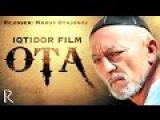 Ota (ozbek film) | Ота (узбекфильм)