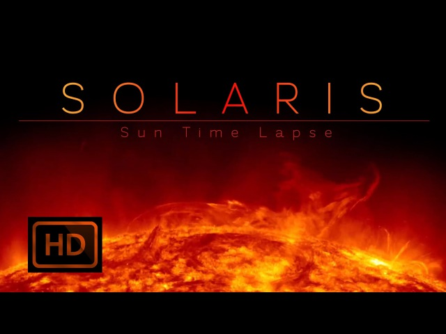 Amazing Sun Time Lapse, Solaris, Full HD, SDO