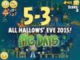 Angry Birds Seasons - The Pig Days - Трёхзвёздное прохождение - 5-3