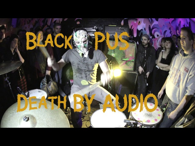 Black Pus @ Death by Audio (Full Set)