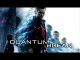 Quantum Break - Official Gamescom 2015 Gameplay Walkthrough