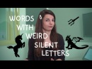 Weekly English Words with Alisha - Words with Weird Silent Letters
