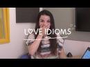 Weekly English Words with Alisha - Love Idioms