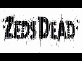 Sublime - Doin Time (Zeds Dead Remix)