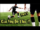 Learn FOUR Amazing Football Skills!  Part 5 - CAN YOU DO THIS Part 5!? | F2Freestylers