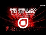 Speed Limits &amp Jaco feat. Joni Fatora - Palm of Your Hand (Kago Pengchi Remix) Available 12.01.15