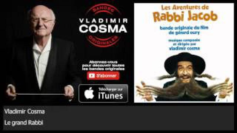 Vladimir Cosma - Le grand Rabbi - BO du Film Les Aventures de Rabbi Jacob