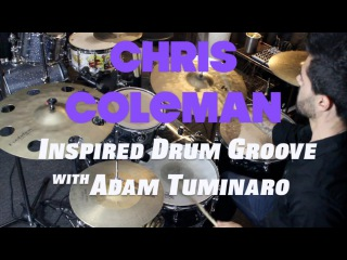 Chris Coleman Style Groove - Drum Lesson with Adam Tuminaro