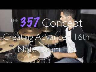 Creating Advanced 16th Note Fills - 357 Concept Drum Lesson - Adam Tuminaro