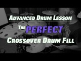 The Perfect Crossover Drum Fill - 32nd Note Drum Lesson with Adam Tuminaro