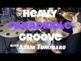Adam's Heavy Paradiddle Groove - Drum Lesson with Adam Tuminaro