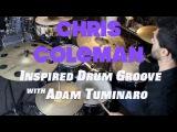 Chris Coleman Style Groove - Drum Lesson with Adam Tuminaro