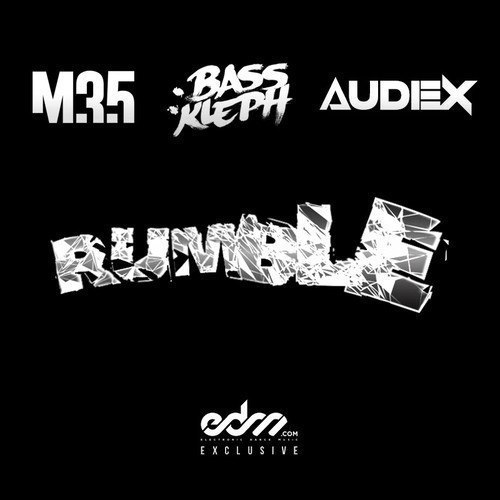 Bass Kleph, M35 & Audex - Rumble (Original Mix)