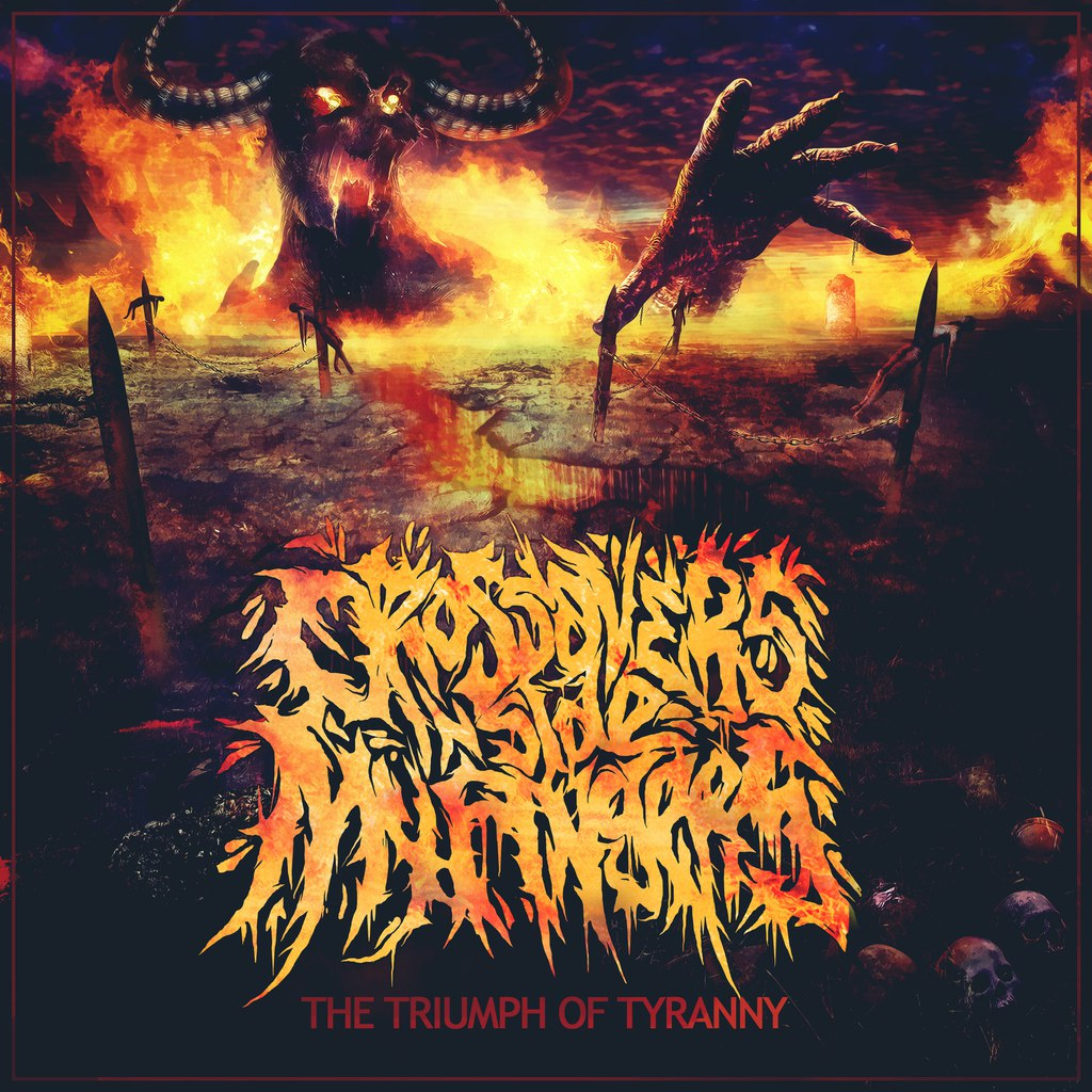 Crossovers Inside My Fingers - The Triumph Of Tyranny (2015)