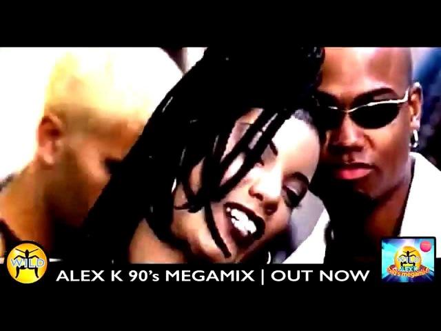 Alex K Wild 90s Megamix 2 Epic 30 minute video mix