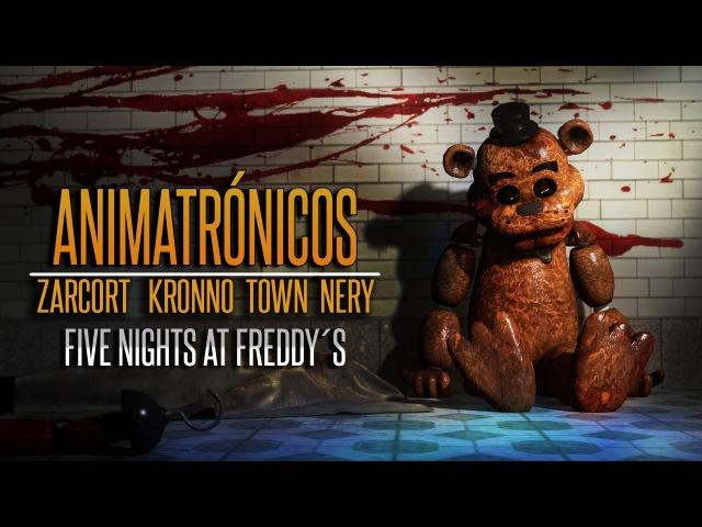 ANIMATRÓNICOS RAP | Five Nights at Freddy's | ZARCORT-KRONNO-NERY-ITOWN - FNAF
