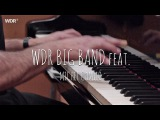 WDR Big Band feat. Michel Camilo - And Sammy Walked In WDR