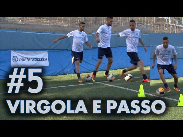 FINTA 5 VIRGOLA E PASSO OLTRE IL PALLONE Bale Neymar Cuadrado