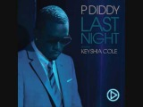 P. Diddy Feat Keyshia Cole - Last Night