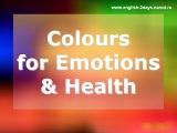 Colours for Emotions&Health (Цвета для эмоций и здоровья)