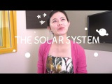 Weekly Chinese Words with Yinru - The Solar System