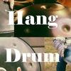 Ханг Драм / Hang Drum - музыка, концерты, купить
