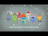 Dumb Ways to Die Рождественская песенка ❄️