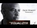 Zack Hemsey Vengeance The Equalizer Official Soundtrack