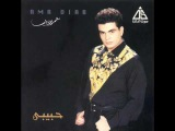 Amr Diab and threw me longing